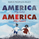 "Image for ""America, My Love, America, My Heart"""