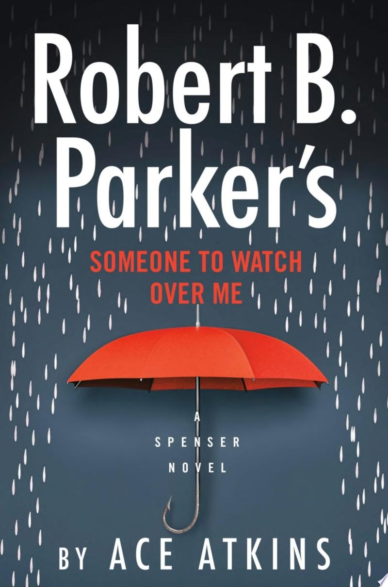 "Image for ""Robert B. Parker's Someone to Watch Over Me"""
