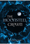 "Image for ""The Moonsteel Crown"""