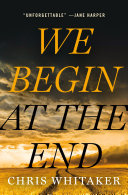 "Image for ""We Begin at the End"""